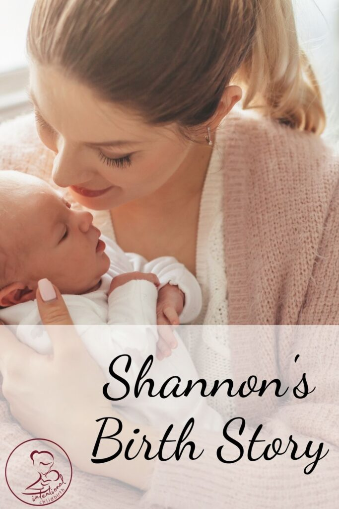 Shannon's birth story is a wonderful example of an intentional childbirth. Even though Shannon had a lot of twists and turns through her pregnancy, labor, and even afterward with a retained placenta, she and her husband stayed the course with their decisions, making the best of the surprises. Enjoy this birth story!