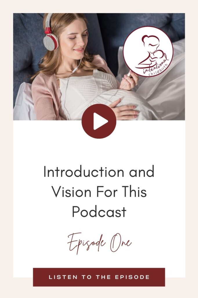 Welcome to The Intentional Childbirth Podcast! Join me on our first episode of the podcast where I share my vision and plans for the topics and discussions for all things birth, babies, and beyond! Learn about who I am, what led me to be a doula, and why I am so passionate to encourage moms throughout their journey.